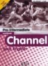 CHANNEL YOUR ENGLISH PRE-INTERMEDIATE WB