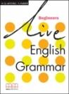 LIVE ENGLISH GRAMMAR BEGINNERS STUDENTS BOOK