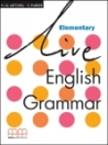 LIVE ENGLISH GRAMMAR ELEMENTARY STUDENTS BOOK