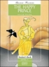 THE HAPPY PRINCE - GRADED READERS LEVEL 1