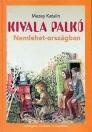 KIVALA PALKÓ NEMLEHET-ORSZÁGBAN