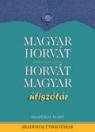 MAGYAR-HORVÁT , HORVÁT-MAGYAR ÚTISZÓTÁR