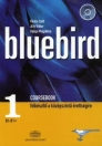 BLUEBIRD 1. COURSEBOOK CD MELLÉKLETTEL