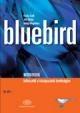 BLUEBIRD WB. - FELKÉSZÍTŐ A KÖZÉPSZINTŰ ÉRETTSÉGIRE