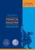FRANCIA-MAGYAR KÉZISZÓTÁR + INTERNETES HOZZÁF