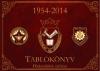 TABLÓKÖNYV 1954-2014 - BORONKAY KÖZÉPISKOLA VÁC