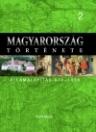 MAGYARORSZÁG TÖRTÉNETE 2. - ÁLLAMALAPÍTÁS