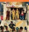 ABA - NOVÁK - A MAGYAR FESTÉSZET MESTEREI