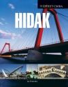 HIDAK - 75 ÉPÍTETT CSODA