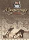 MAGYARORSZÁG LEGSZEBB TÉRKÉPEI 1528-1895