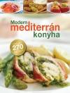 MODERN MEDITERRÁN KONYHA