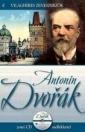 ANTONÍN DVORÁK - VILÁGHÍRES ZENESZERZŐK 6.