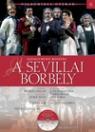 ROSSINI - A SEVILLAI BORBÉLY - VILÁGHÍRES OPERÁK 6.