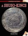 A SEUSO-KINCS - A TÖRTÉNELEM NAGY REJTÉLYEI 16