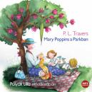 P. L. TRAVERS - MARY POPPINS A PARKNAN