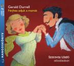 GERALD DURRELL - FÉRJHEZ ADJUK A MAMÁT