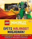 LEGO NINJAGO - ÉPÍTS KALANDOT MAGADNAK!