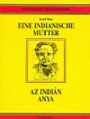 EINE INDIANISCHE MUTTER - AZ INDIÁN ANYA KÉTNYELVŰ