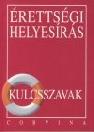 ÉRETTSÉGI HELYESÍRÁS KULCSSZAVAK