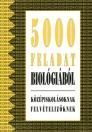 5000 FELADAT BIOLÓGIÁBÓL CAE 060