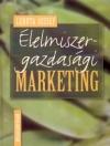 ÉLELMISZER - GAZDASÁGI MARKETING