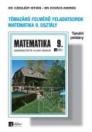 TÉMAZÁRÓ FELMÉRŐ FELADATSOROK MATEMATIKA 9. MK-2809-4