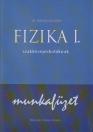 FIZIKA I. SZAKKÖZÉPISKOLÁSOKNAK MF. MK-2948-1