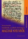 FELADATOK A SZÓBELI ÉRETTSÉGIRE MAGYAR NYELVBŐL MK-4225-9