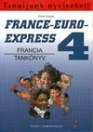 FRANCE-EURO-EXPRESS 4. TANKÖNYV NT 13 498
