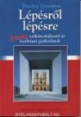 LÉPÉSRŐL LÉPÉSRE - FRANCIA SZÓKINCSFEJLESZTŐ ÉS NYELVTANI GYAKORLATOK NT-56402