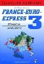 FRANCE-EURO-EXPRESS 3 FRANCIA TANKÖNYV NT-13398