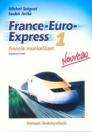 FRANCE-EURO EXPRESS NOUVEAU 1. MUNKAFÜZET NT-13198/M/1