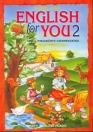 ENGLISH FOR YOU 2. ANGOL NYELVK. GYERM. 56473/1
