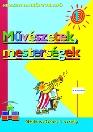 MŰVÉSZETEK , MESTERSÉGEK 1. 00164