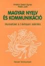 MAGYAR NYELV ÉS KOMMUNIKÁCIÓ MUNKAFÜZET A 7. ÉVFOLYAM SZÁMÁRA NT-00731/M/1