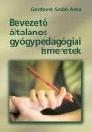 BEVEZETŐ ÁLTALÁNOS GYÓGYPEDAGÓGIAI ISMERETEK NT-42625