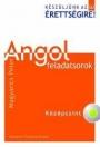 ANGOL FELADATSOROK - KÖZÉPSZINT CD MELLÉKLETTEL NT-56468