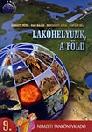 LAKÓHELYÜNK, A FÖLD 9. NT-17130