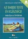 AZ EMBER TESTE ÉS EGÉSZSÉGE MF. BIOLÓGIA 8. 01033/M/2