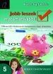 JOBB LESZEK MATEMATIKÁBÓL! 5. NT-80370