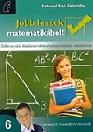 JOBB LESZEK MATEMATIKÁBÓL! 6. NT-80371