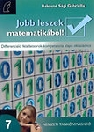 JOBB LESZEK MATEMATIKÁBÓL! 7. NT-80372