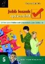 JOBB LESZEK NYELVTANBÓL! 5. NT-80379