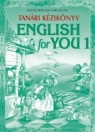ENGLISH FOR YOU 1. TANÁRI KÉZIKÖNYV NT-56350/K/1
