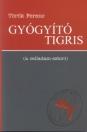 GYÓGYÍTÓ TIGRIS