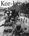 KOR-KÉPEK 1945-1947
