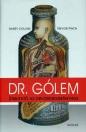 DR. GÓLEM - ÚTMUTATÓ AZ ORVOSTUDOMÁNYHOZ