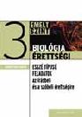 BIOLÓGIA ÉRETTSÉGI 3. EMELT SZINT