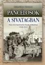 PÁNCÉLOSOK A SIVATAGBAN - PÁNCÉLOS-HADVISELÉS ÉSZAK-AFRIKÁBAN 1940-1943