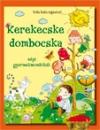 KEREKECSKE DOMBOCSKA - NÉPI GYERMEKMONDÓKÁK